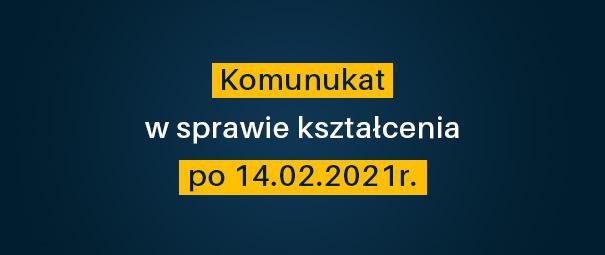 Forma kształcenia po 14.02.2021